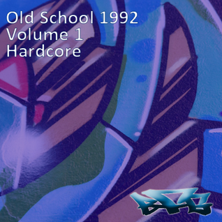 The BFG - Old School 1992 - Volume 1 - Hardcore/Drum n Bass