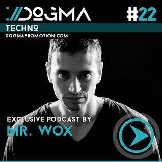 Mr Wox – Techouse Live Set // Dogma Techouse Podcast [June 2014]