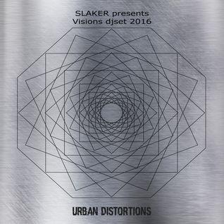 Slaker's Visions djset 2016