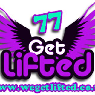 Get Lifted 77 - Lady Duracell