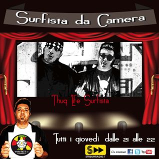 11a Puntata - Thug Life Surfista
