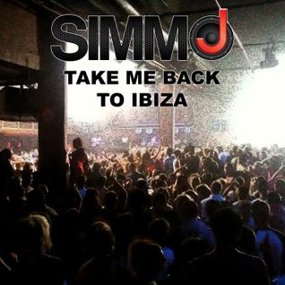 Simmo J-Take Me Back To Ibiza