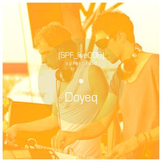 [SPF_live006] spiel​:​feld´s live operation with .​.​. Doyeq
