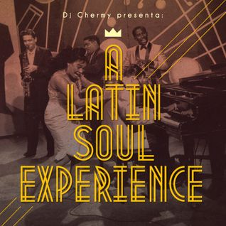 A Latin Soul Experience