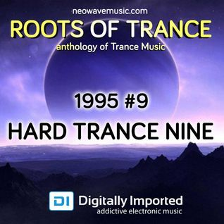 Neowave - Roots Of Trance 1995 (Part 9 Hard Trance Nine)