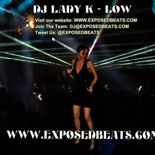 DJ LADY K-LOW - 12TH JULY 2014 HOUSE SESSION #2 [EXPOSEDBEATS]