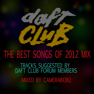 "The Daft Club's ""Best Tracks of 2012"" Mix"