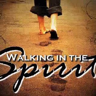 Guarding and Enhancing your ability to walk by the spirit. Week 1