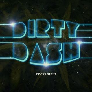 Dirty Dash - 1620 Mix
