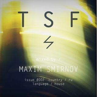 MAXIM SMIRNOV / issue #002 / Thunderspin Fair Podcast