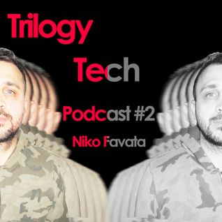 La Trilogia di Niko Favata (Trilogy tech Podcast #2)