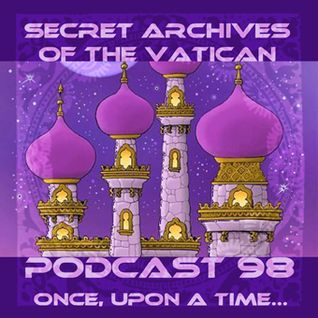 Once, Upon a Time...Secret Archives of the Vatican Podcast 98