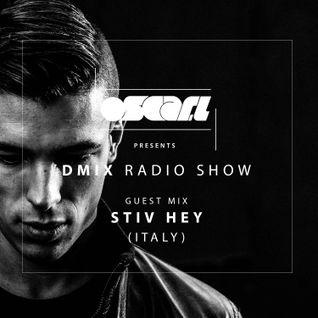 Oscar L Presents - DMiX Radioshow Feb 2016 - Guest DJ - Stiv Hey (Italy)