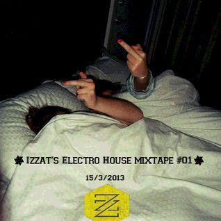 Izzat's Electro House Mixtape #01