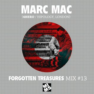 MARC MAC (4Hero, UK) - MIMS' Forgotten Treasures Series