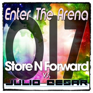 Store N Forward vs. Julio Cesar - Enter The Arena 017
