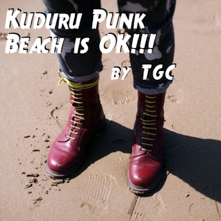 Kuduru Punk Beach is OK!!! (by TGC)