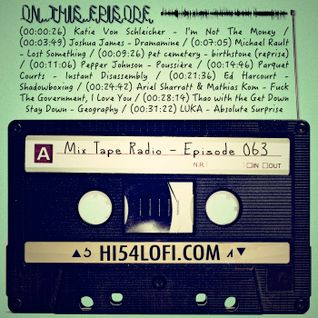 Mix Tape Radio | EPISODE 063
