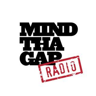 Mind Tha Gap Radio 01 - January 2014
