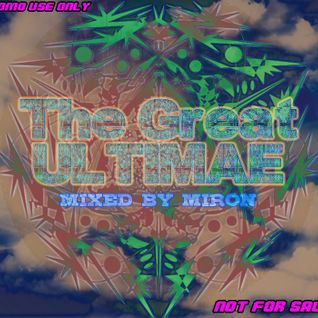 The Great Ultimae - mixed by Miron