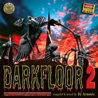 DARKFLOOR vol.2 mix by ARSONIC 20.4.2oI3