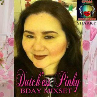 Dutch'ess Pinky Bday MixSet