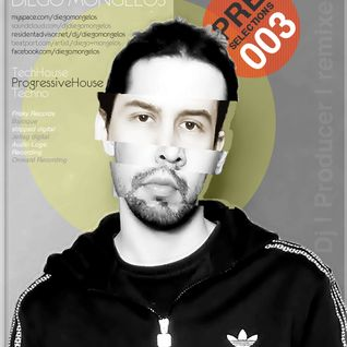 Diego Mongelos @ PRE Selections #003