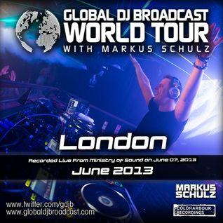 Global DJ Broadcast Jun 13 2013 - World Tour: London