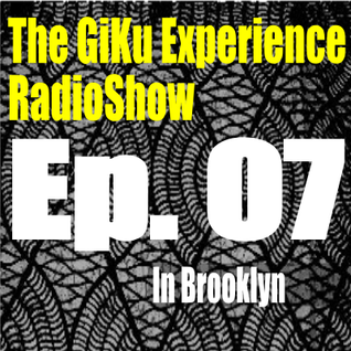 Episode 07 : The GKERS in BK