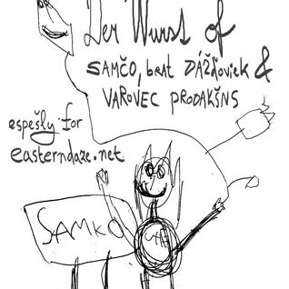 Der Wurst of Samčo, brat Dážďoviek & Varovec Prodakšns