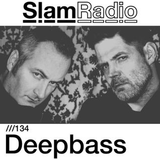 #SlamRadio - 134 - Deepbass