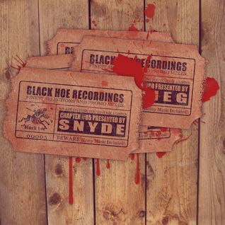 Black Hoe Recordings Promo Mixes - Chapter Five With Snyde