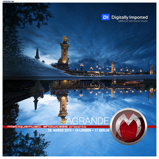 Agrande - MistiqueMusic Showcase 063 on Digitally Imported