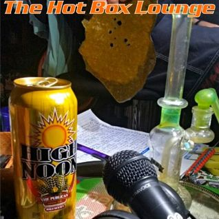 The Hot Box Lounge - High Noon