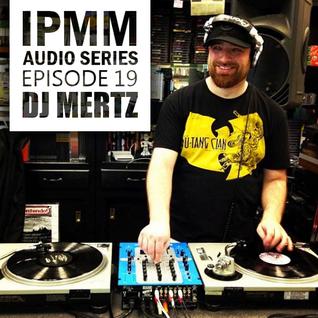 IPaintMyMind Audio Series: Episode 19 - DJ Mertz