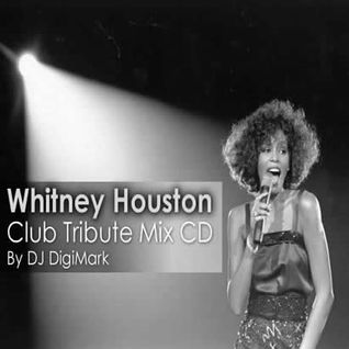 Whitney Houston -  Club Tribute Mix CD (by DJ DigiMark)