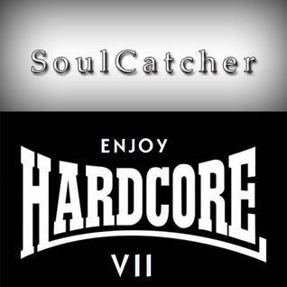 SoulCatcher - Enjoy Hardcore 7