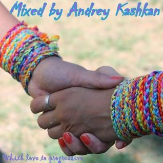 A new tale mixed by Andrey Kashkan
