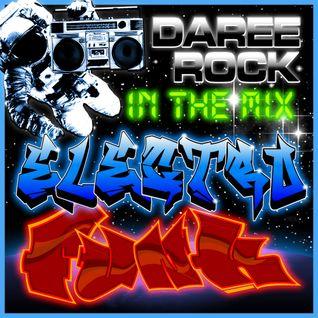 Daree Rock - In The Mix - Electro Funk