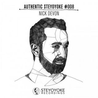 VA- Nick Devon Presents Authentic Steyoyoke 008 (Continuous DJ Mix)