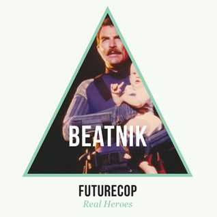 Futurecop: Beatnik Mix