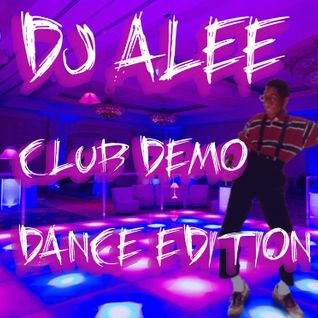 Club Demo-Dance Edition-DJ ALEE