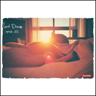 Lucid Dreams 033 [Mar 2014] on InsomniaFM