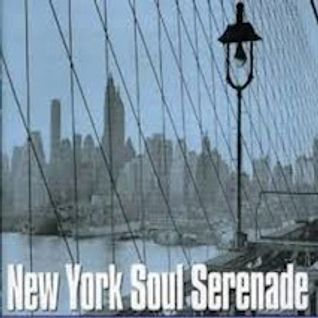 An Easy On the Ears Collection: New York Soul Serenade