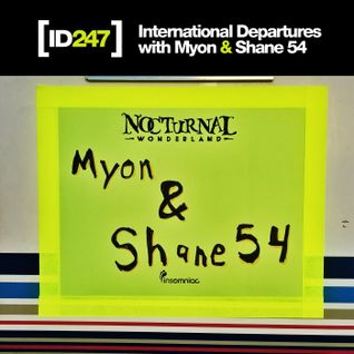 Myon & Shane 54 - International Departures 247