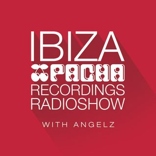 Pacha Recordings Radio Show with AngelZ - Week 216 - Guest Mix by Pierre Ravan