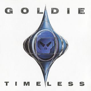 GOLDIE - TIMELESS (THE REMIXES)