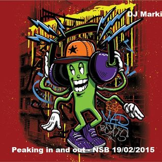 Peaking in and out - DJ Markive - Live on NSB 19/02/2015 - Ghettofunk FTW