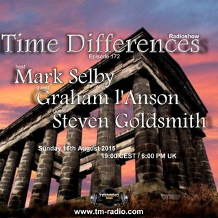 Steven Goldsmith - Time Differences 172 (16th August 2015) on TM-Radio