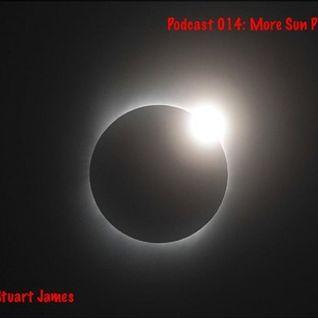 Podcast 014: More Sun Please Jebus